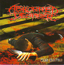 "Abhorred Despiser - ""Was R*ped"""