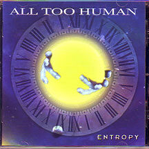"All Too Human - ""Entropy"""