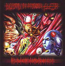 """Bound in Human Flesh - """"Sick Lust for Revenge"""""""