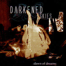 "Darkened Skies - ""Dawn of Dreams"""