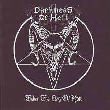 "Darkness of Hell - ""Under the Flag of Hate"""