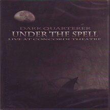 """Dark Quarterer - """"Under the Spell"""""""