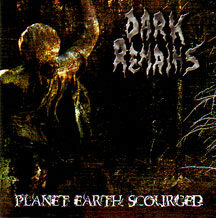 "Dark Remains - ""Planet Earth Scourged"""