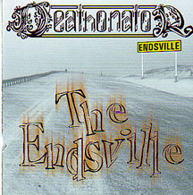 "Deathonator - ""The Endsville"""