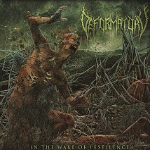 "Deformatory - ""In the Wake of Pestilence """
