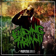 "Ending Tyranny - ""Perpetual Greed"""