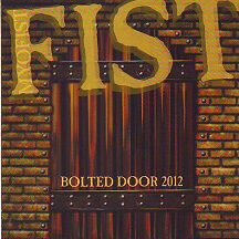 "Fist - ""Bolted Door 2012"""