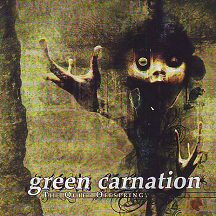 "Green Carnation - ""The Quiet Offspring"""