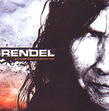"Grendel - ""A Change Through Destruction"""