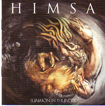 "Himsa - ""Summon in Thunder+ Free Century Media Comp Cd"""