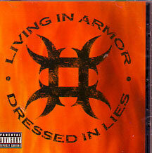 "Living In Armour - ""Dressed in Lies"""