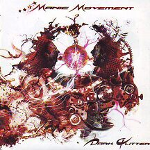 "Manic Movement - ""Dark Glitter"""
