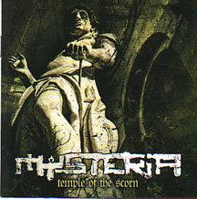 "Mysteria - ""Temple of the Scorn"""
