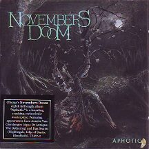 "Novembers Doom - ""Aphotic"""