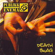 "Publikk Enema - ""Death Swag"""