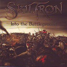 "Skiltron - ""Into the Battleground"""