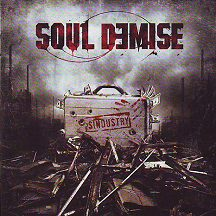 "Soul Demise - ""Sindustry"""