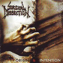 "Surgical Dissection - ""Origin & Intention"""