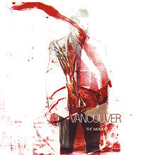 """Vancouver - """"The Moment"""""""