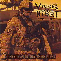 "Visions of the Night - ""Guerrillas Within Their Midst"""