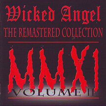"Wicked Angel - ""Volume II The Remastered Collection"""