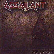 """Assailant - """"First Offense"""""""