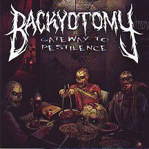 "Backyotomy - ""Gateway to Pestilence"""