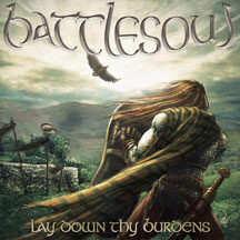"Battlesoul - ""Lay Down Thy Burdens"""
