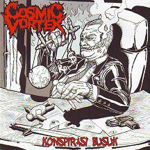"Cosmic Vortex - "" Konspirasi Busik"""