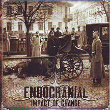 "Endocranial - ""Impact of Change"""