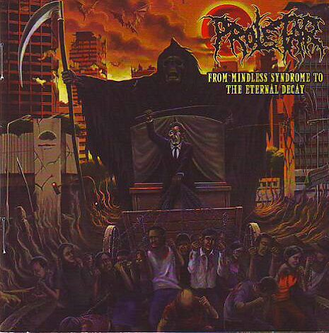 Proletar - From Mindless Syndrome To The Eternal Decay
